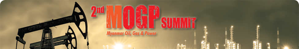 2nd MOGP (Myanmar Oil, Gas & Power) Summit Yangon Event | Conference