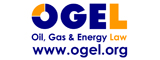 Oil, Gas and Energy Law (OGEL, ISSN 1875-418X) is a comprehensive and innovative information service with a focus on oil-gas-energy law, regulation, treaties, judicial and arbitral cases, voluntary guidelines, tax and contracting, including the oil-gas-energy geopolitics. See www.ogel.org for more details on published issues and details on how to contribute.