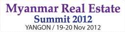 Myanmar Real Estate Summit 2012,