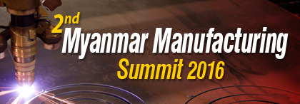 2nd-Myanmar-Manufacturing-Summit-2016