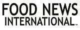www.FoodNewsInternational.com