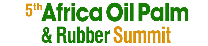 5th Africa Oil Palm & Rubber Summit,