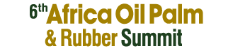 6th Africa Oil Palm & Rubber Summit,