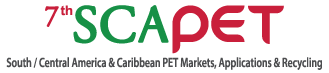 7th SCAPET, South/Central America & Caribbean PET Markets, Applications & Recycling