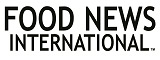 www.FoodNewsInternational.com