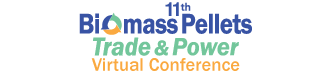 11th Biomass Pellets Trade & Power Virtual Conference, 11th Biomass Pellets Trade & Power