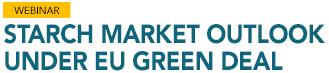 Starch Market Outlook Under EU Green Deal,