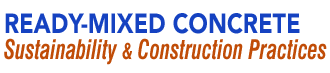 Ready-Mix Concrete, Sustainability and Construction Practices,