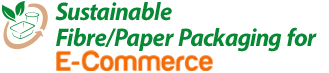Sustainable Fibre/Paper Packaging for e-Commerce,