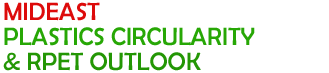 Mideast Plastics Circularity & rPET Outlook,