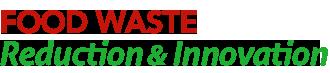 Food Waste Reduction & Innovation,