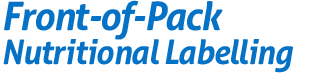 Front-of-Pack Nutritional Labelling,