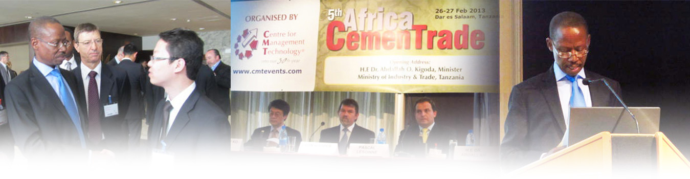 5th Africa CemenTrade held on 26-27 February 2013 officially opend with a keynote address by H.E Dr. Abdallah O.Kigoda, Minister of Industry & Trade, Tanzania